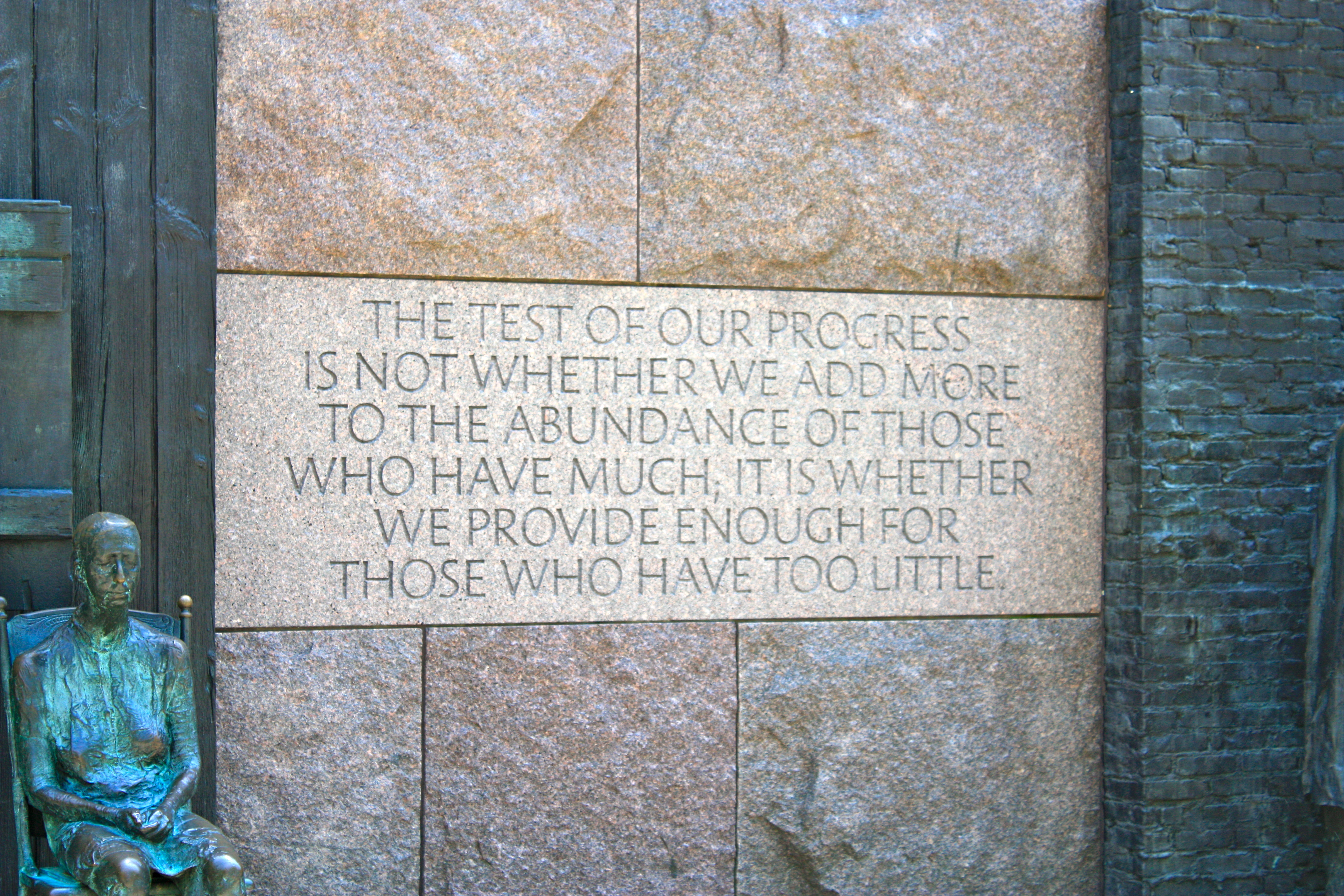 The test of our progress is whether we provide for those who have little
