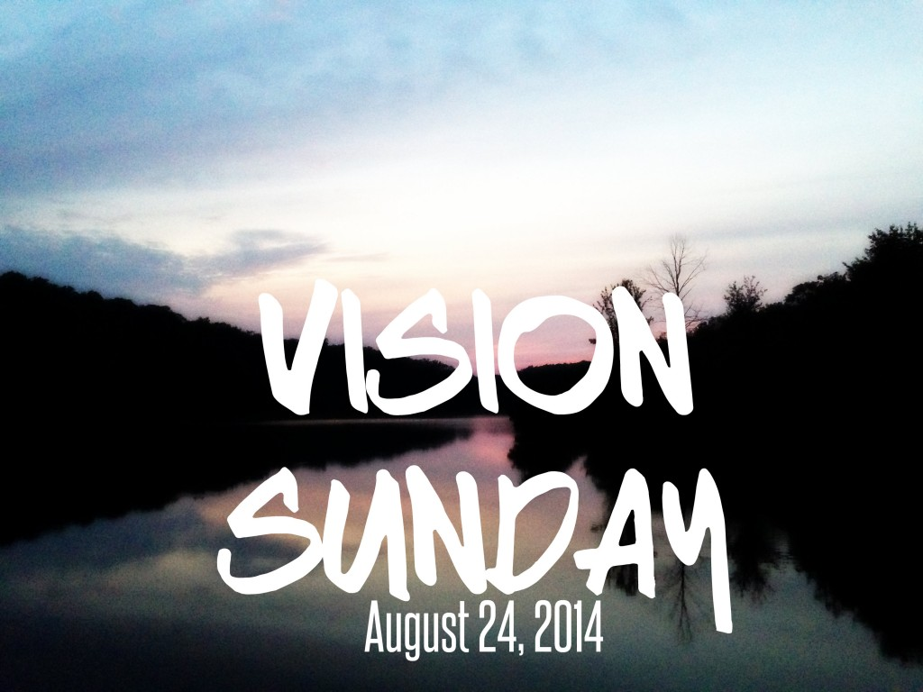 Vision Sunday 2014