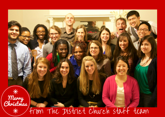 from the staff of The District Church